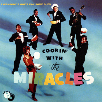 The Miracles' second album, 'Cookin' With The Miracles', on which this song appears (and on the cover, too!)