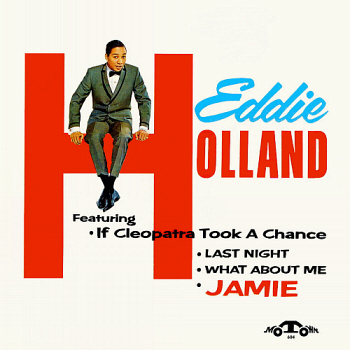 The imaginatively-titled 'Eddie Holland' album, Eddie's only solo LP, from which an astounding eight songs were pulled for use on Motown singles.