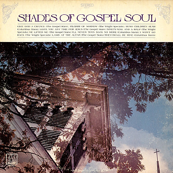 The 1969 compilation LP 'Shades of Gospel Soul', which featured this song among selected cuts from the Gospel Stars, the Wright Specials and Reverend Columbus Mann.