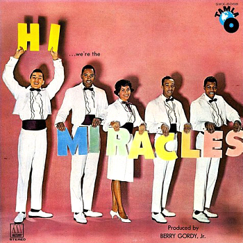 The Miracles' début LP 'Hi! We're the Miracles', which features this song (and this version, not the later remake).