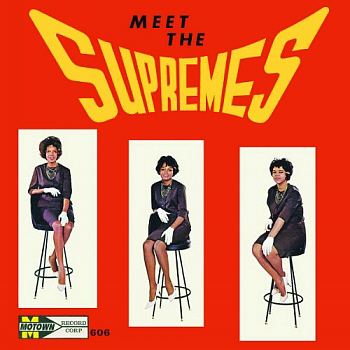 The Supremes' début LP, 'Meet The Supremes', which failed to chart on its original release in 1962.