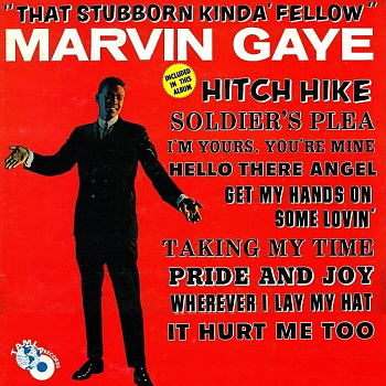 Marvin's second album, 'That Stubborn Kinda Fellow', on which an early version of this song appears.