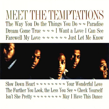 The group's début LP, 'Meet the Temptations'.  Scan kindly provided by Gordon Frewin, reproduced by arrangement.