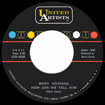 Marv Johnson's original version of the song, as cut for United Artists.  Scan kindly provided by Gordon Frewin, reproduced by arrangement.