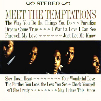 The stereo version of the group's grab-bag début album, 'Meet the Temptations', released on the back of this single's breakthrough success. Scan kindly provided by Gordon Frewin, reproduced by arrangement.