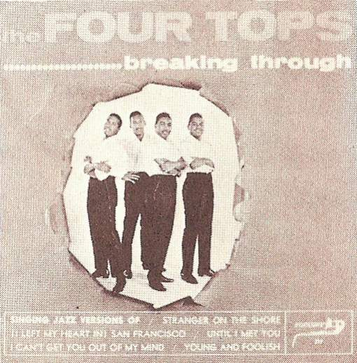The Four Tops' shelved 1963 Workshop Jazz LP, 'Breaking Through', seen only in this tiny lo-res reproduction printed on other Motown jackets as a supposed forthcoming release.  It never actually appeared, and the original artwork appears to have since been lost, though the picture in the middle should look familiar!