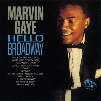 Marvin's fifth LP, 'Hello Broadway', released a couple of months after this single.