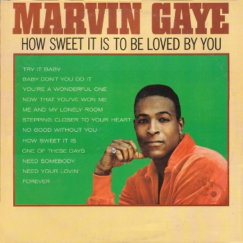 Marvin's seventh LP in four years, 1965's 'How Sweet It Is To Be Loved By You', which featured this song.