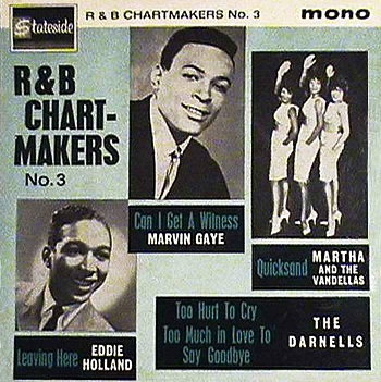 In Britain, Stateside Records featured this as one of the four selections on the multi-artist 'R&B Chartmakers No.3' EP. ('The Darnells' not pictured.)