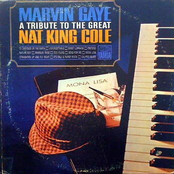 Marvin's 'other' LP of 1966, 'A Tribute to the Great Nat King Cole', the fifth and final album of MOR material Marvin cut in the Sixties; it's also the best, though no tracks from it were used on Motown 45s and so it won't trouble us here on Motown Junkies.