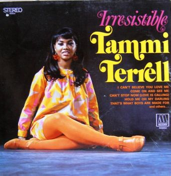Tammi's one and only solo Motown LP released during her lifetime, the aptly titled 'Irresistible'.