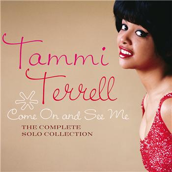 Tammi's recent solo anthology, 'Come On And See Me', which collects pretty much everything she ever recorded solo and (needless to say) comes very highly recommended.